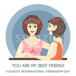 Happy friendship day card. 4 August. Best friends woman embracing and holding hands. Digital vector image Stock Vector