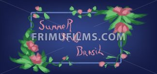 Summer Brasil, rio hand drawn card with floral frame over blue background. Digital vector image - frimufilms.com