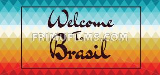 Welcome to Brasil card over colored background with triangles, in outlines. Digital vector image - frimufilms.com