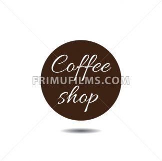 Coffee shop icon in a dark brown circle with shadow and text, over white background. Digital vector image. - frimufilms.com