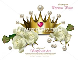 Princess party card. Beautiful pearl crown and white roses Vector realistic. - frimufilms.com