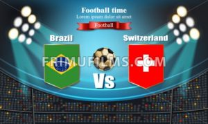 Football board Brazil flag VS Switzerland. 2018 World championship template match. teams soccer national flags. red and blue trend sport background - frimufilms.com