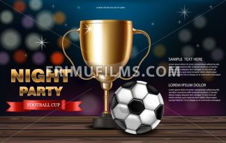 Golden cup and soccer ball Vector realistic. Night party banner with Football. Competition design 3d mock up Flyer template invitation - frimufilms.com