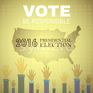 Digital vector usa presidential election 2016 with vote be responsible and hands in the air, flat style Stock Vector