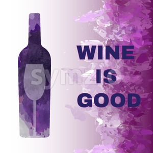 Wine is good tasting card, with colored bottle and a glass over a splash painted background. Digital vector image. Stock Vector