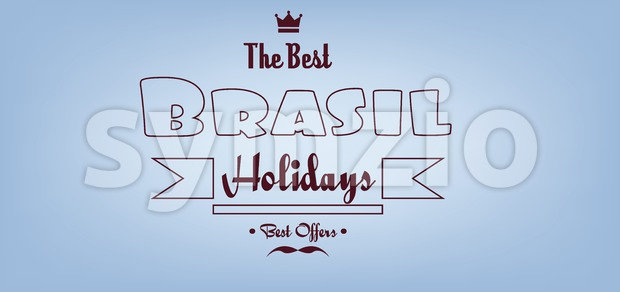 Brasil, the best holidays card with crown and mustache over light blue background with, in outlines. Digital vector image Stock Vector